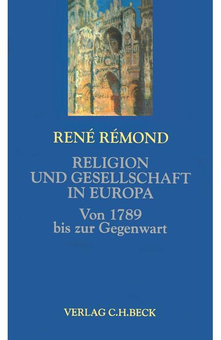 Cover: René Rémond, Religion und Gesellschaft in Europa
