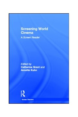 Abbildung von Grant / Kuhn | Screening World Cinema | 2006