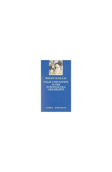 Cover: Hagen Schulze, Staat und Nation in der europäischen Geschichte