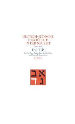 Abbildung von Barkai, Avraham / Mendes-Flohr, Paul   Deutsch-jüdische Geschichte in der Neuzeit, Band IV: Aufbruch und Zerstörung 1918-1945   1997