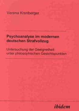 Abbildung von Krenberger | Psychoanalyse im modernen deutschen Strafvollzug | 2003 | Untersuchung der Geeignetheit ...