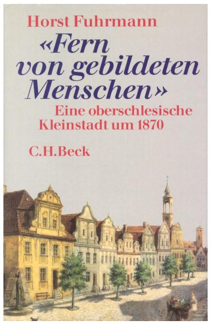 Cover: Horst Fuhrmann, Fern von gebildeten Menschen