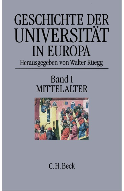 Cover: , Geschichte der Universität in Europa: Mittelalter