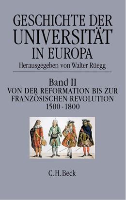 Abbildung von Rüegg, Walter | Geschichte der Universität in Europa, Band 2: Von der Reformation zur Französischen Revolution (1500-1800) | 1996