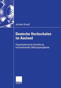 Abbildung von Krauß   Deutsche Hochschulen im Ausland   2006   Organisatorische Gestaltung tr...