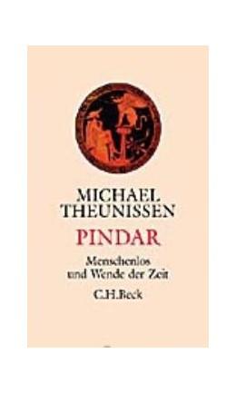 Abbildung von Theunissen, Michael | Pindar | 3. Auflage | 2008 | beck-shop.de