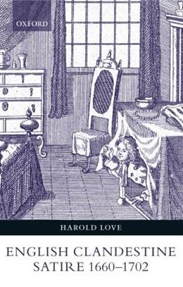 Abbildung von Love   English Clandestine Satire, 1660-1702   2004