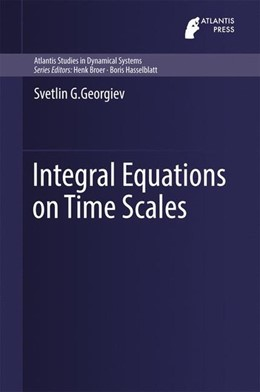 Abbildung von Georgiev | Integral Equations on Time Scales | 1st ed. 2016 | 2016
