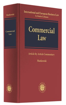 Abbildung von Mankowski (Hrsg.) | Commercial Law | 2019 | Article-by-Article Commentary