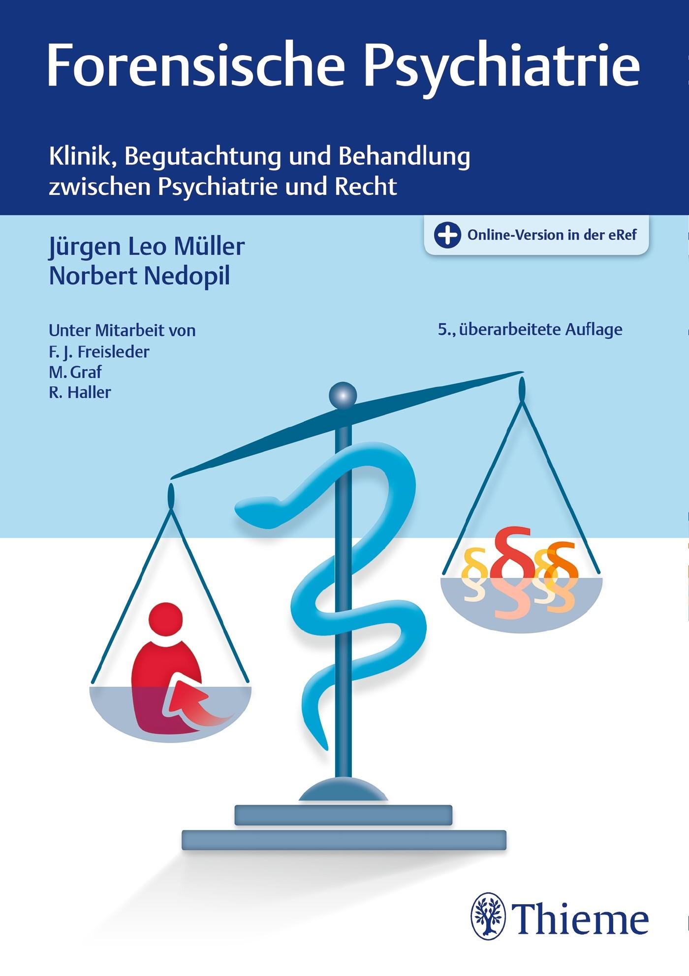 Forensische Psychiatrie | Müller / Nedopil | 5. überarbeitete Auflage., 2017 (Cover)
