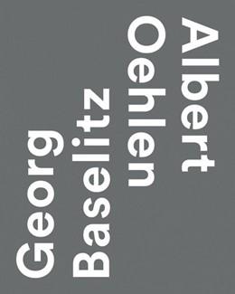 Abbildung von Malycha / Lakeberg | Georg Baselitz / Albert Oehlen | 1. Auflage | 2016 | beck-shop.de