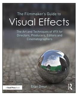 Abbildung von Dinur | The Filmmaker's Guide to Visual Effects | 1. Auflage | 2017 | beck-shop.de