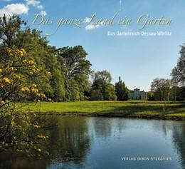 Abbildung von Das ganze Land ein Garten   1. Auflage   2016   beck-shop.de