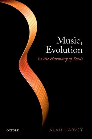 Abbildung von Harvey   Music, evolution, and the harmony of souls   2017
