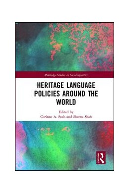 Abbildung von Seals / Shah | Heritage Language Policies around the World | 1. Auflage | 2017 | beck-shop.de