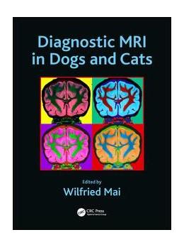 Abbildung von Mai   Diagnostic MRI in Dogs and Cats   1. Auflage   2018   beck-shop.de
