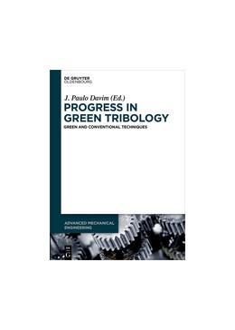 Abbildung von Davim | Progress in Green Tribology | 1. Auflage | 2017 | beck-shop.de