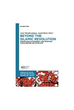 Abbildung von Sheikhzadegan / Meier   Beyond the Islamic Revolution   1. Auflage   2017   8   beck-shop.de
