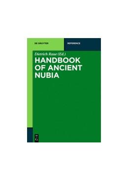 Abbildung von Raue | Handbook of Ancient Nubia | 1. Auflage | 2019 | beck-shop.de
