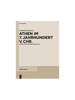 Abbildung von Doronzio | Athen im 7. Jahrhundert v. Chr. | Taf. 1–21 | 2018 | Räume und Funde der frühen Pol... | 6