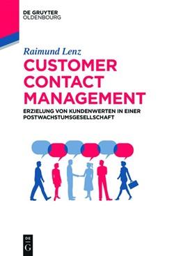 Abbildung von Lenz | Customer Contact Management | 2019 | Erzielung von Kundenwerten in ...
