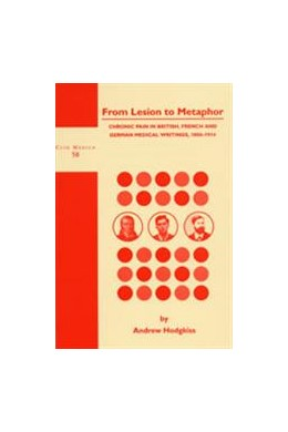 Abbildung von Hodgkiss | From Lesion to Metaphor | 2000 | Chronic Pain in British, Frenc... | 58