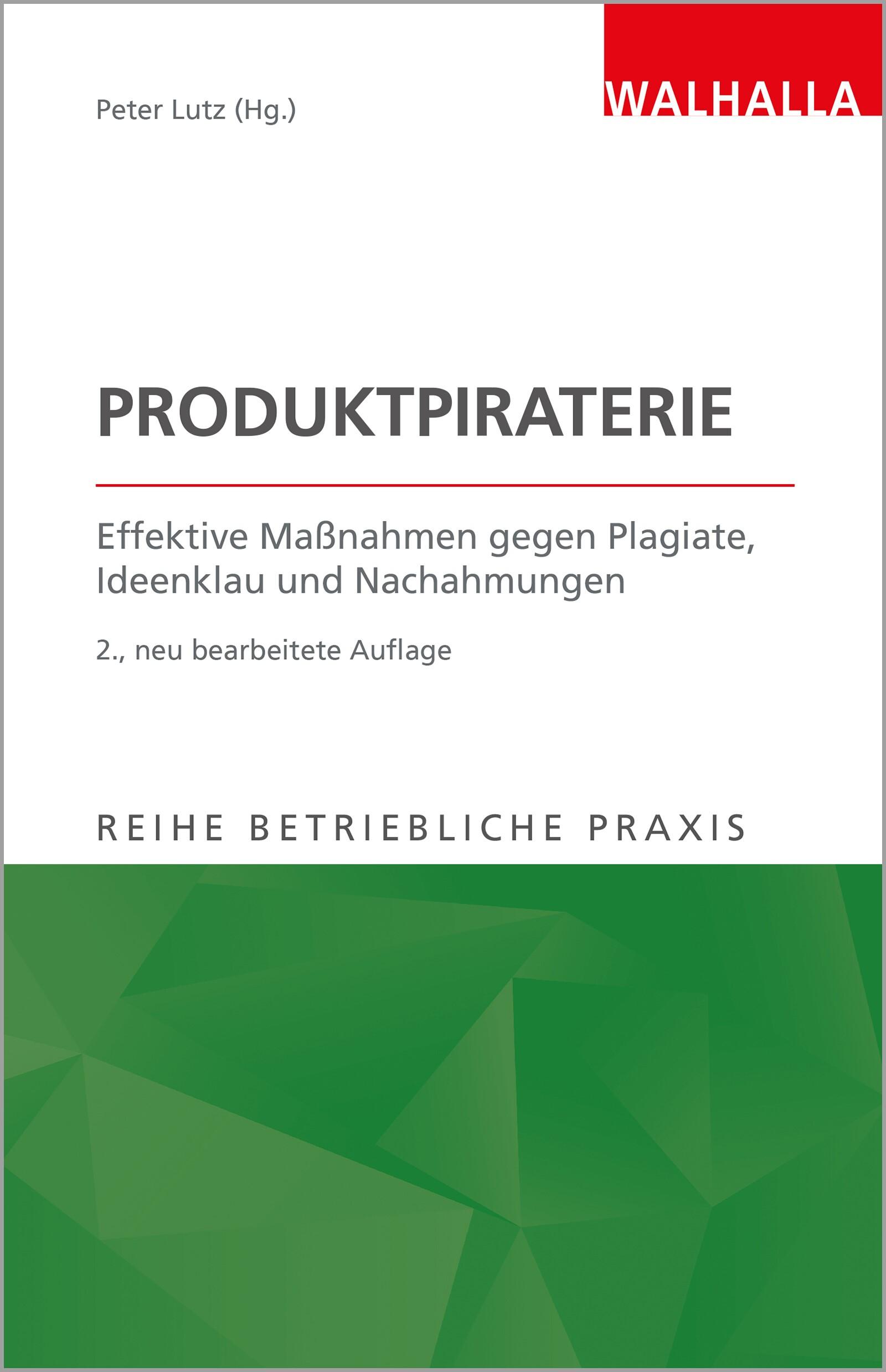 Produktpiraterie | Lutz (Hrsg.) | 2., aktualisierte Auflage, 2017 | Buch (Cover)