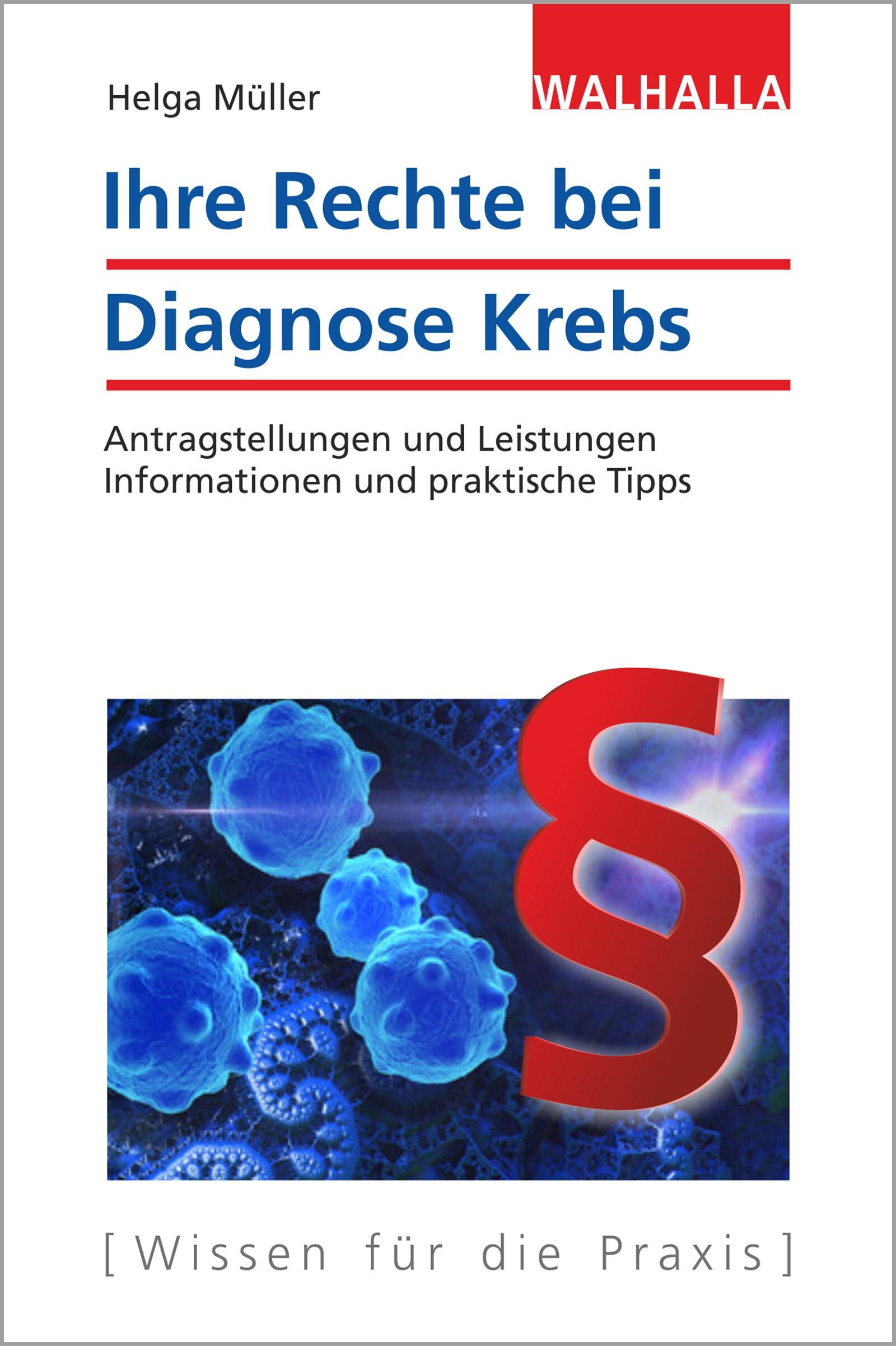 Ihre Rechte bei Diagnose Krebs | Müller, 2017 | Buch (Cover)