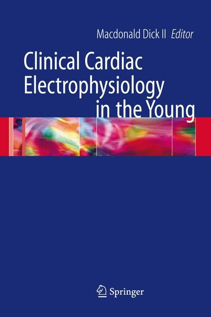 Abbildung von Dick | Clinical Cardiac Electrophysiology in the Young | 2006
