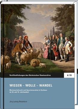 Abbildung von Wissen - Wolle - Wandel | 2016 | Merinoschafzucht und Agrarinno...