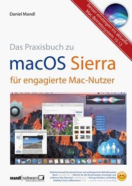 Abbildung von Mandl / Schwarz   Mandl, D: macOS Sierra - die Apple-Fibel für engagierte Mac-Nutzer   2016   Besser einsteigen ins aktuelle...