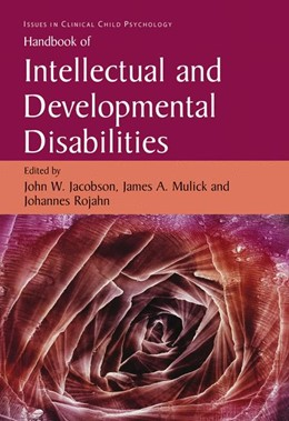 Abbildung von Jacobson / Mulick / Rojahn | Handbook of Intellectual and Developmental Disabilities | 2006