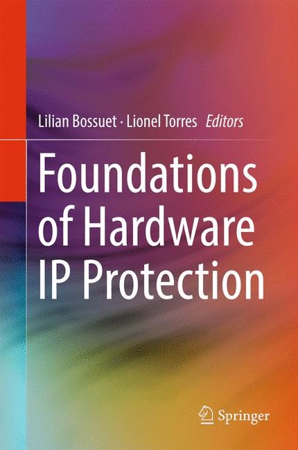 Foundations of Hardware IP Protection | Bossuet / Torres, 2017 | Buch (Cover)