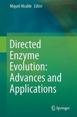 Abbildung von Alcalde | Directed Enzyme Evolution: Advances and Applications | 1. Auflage | 2017 | beck-shop.de