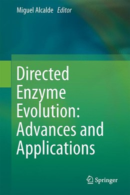 Abbildung von Alcalde | Directed Enzyme Evolution: Advances and Applications | 2017