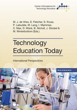 Abbildung von De Vries / Fletcher | Technology Education Today | 1. Auflage | 2016 | beck-shop.de