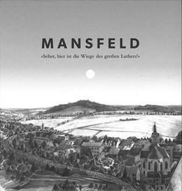 Abbildung von Paul / Burg | Mansfeld | 1. Auflage | 2016 | beck-shop.de