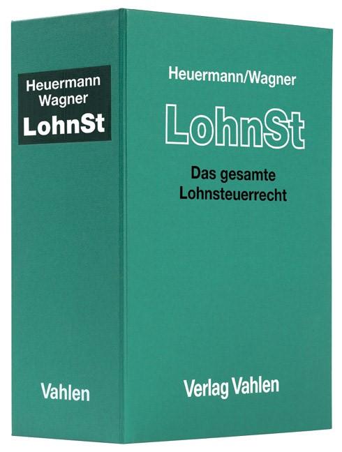 Lohnsteuer: LohnSt | Heuermann / Wagner | 54. Auflage (Cover)