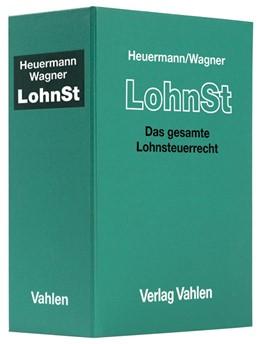 Abbildung von Heuermann / Wagner | Lohnsteuer: LohnSt | 54. Auflage | 2015 | Loseblatt-Handbuch des gesamte...