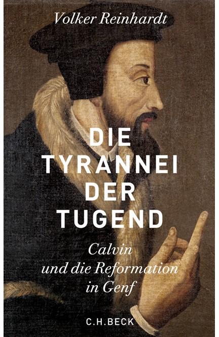 Cover: Volker Reinhardt, Die Tyrannei der Tugend