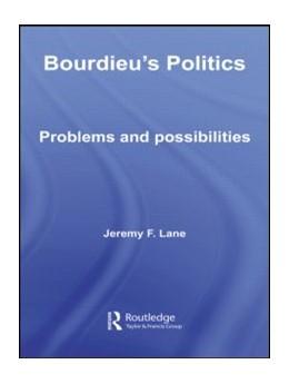 Abbildung von Lane | Bourdieu's Politics | 2006 | Problems and Possiblities