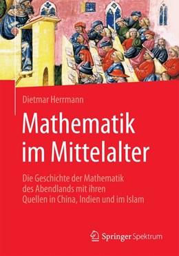 Abbildung von Herrmann | Mathematik im Mittelalter | 1. Auflage | 2016 | beck-shop.de