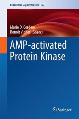 Abbildung von Cordero / Viollet | AMP-activated Protein Kinase | 1st ed. 2016 | 2016
