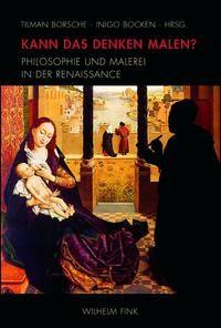 Kann das Denken malen? | Borsche / Bocken | 1. Aufl. 2010, 2010 | Buch (Cover)
