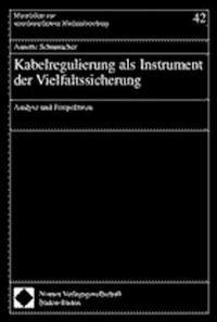Kabelregulierung als Instrument der Vielfaltssicherung, 2002 | Buch (Cover)