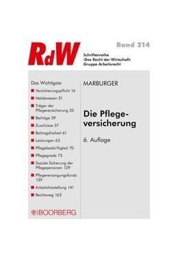 Abbildung von Marburger | Die Pflegeversicherung | 6., vollständig überarbeitete Auflage, 2016 | 2016 | Versicherungspflicht - Beitrag...