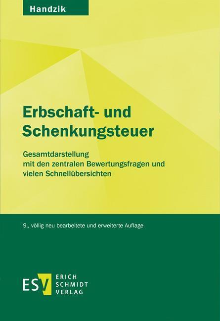 Erbschaft- und Schenkungsteuer | Handzik | 9., völlig neu bearbeitete Auflage, 2017 | Buch (Cover)