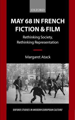 Abbildung von Atack | May 68 in French Fiction and Film | 1999 | Rethinking Society, Rethinking...