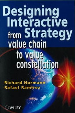 Abbildung von Normann / Ramírez | Designing Interactive Strategy | 1998 | From Value Chain to Value Cons...