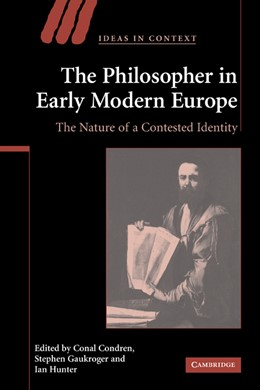 Abbildung von Condren / Gaukroger / Hunter | The Philosopher in Early Modern Europe | 2009 | The Nature of a Contested Iden... | 77